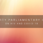 All Party Parliamentary Group Inquiry on HIV and Covid-19